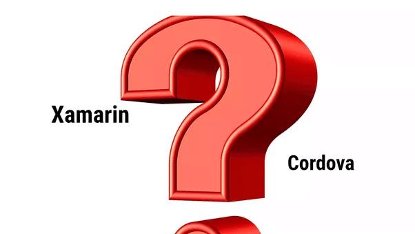 which si better, xamarin or cordova?